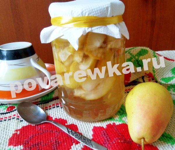 Варенье из груши на зиму: рецепты дольками в банке